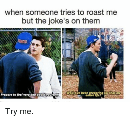 Roasting a person