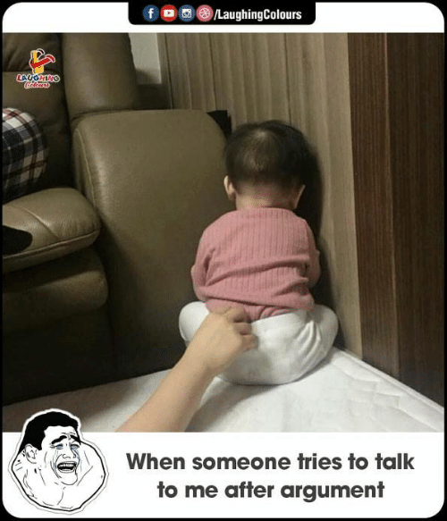 Indianpeoplefacebook, Argument, and Someone: When someone tries to talk  to me after argument