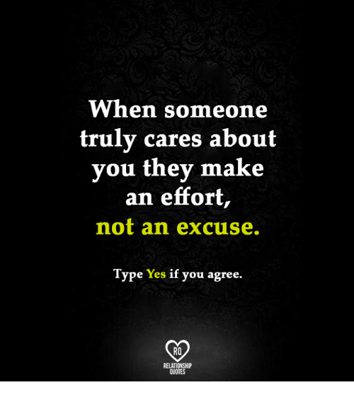 When Someone Truly Cares About You They Make an Effort Not ...