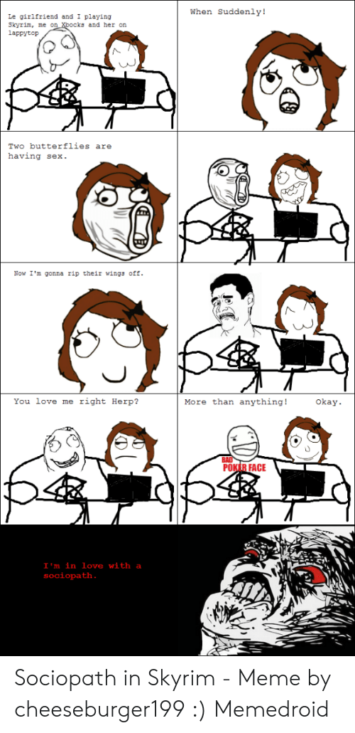 When Suddenly! Le Girlfriend and I Playing Skyrim Me on