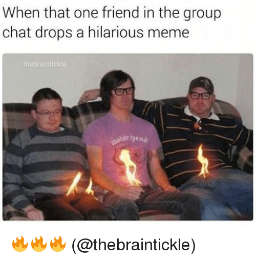 when that one friend in the group chat drops a 12937664 ✅ 25 best memes about group chat group chat memes,Group Chat Meme