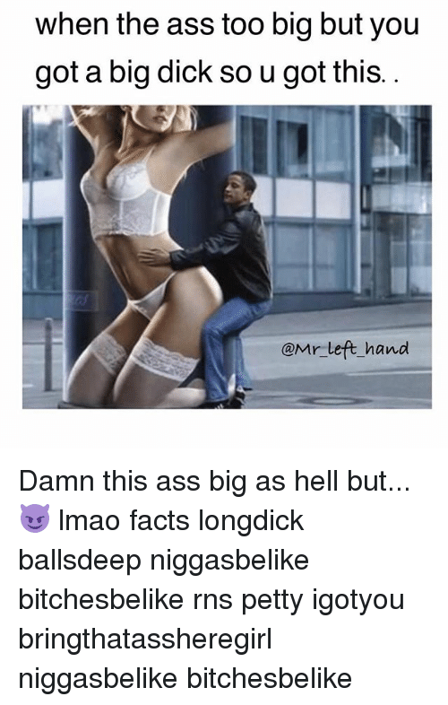 Big dick facts