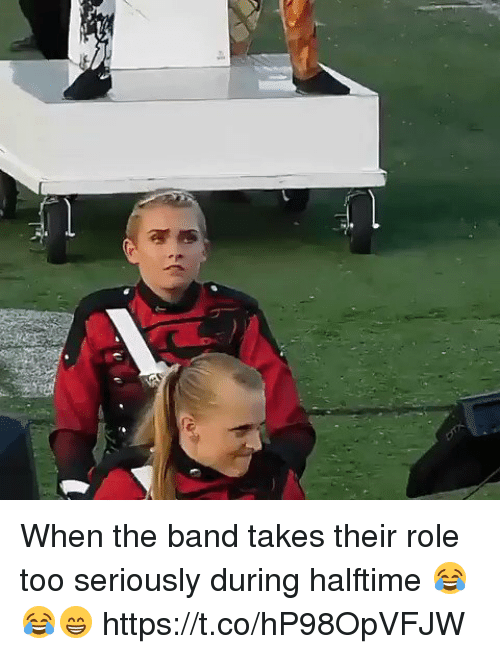 Memes, Band, and 🤖: When the band takes their role too seriously during halftime 😂😂😁 https://t.co/hP98OpVFJW