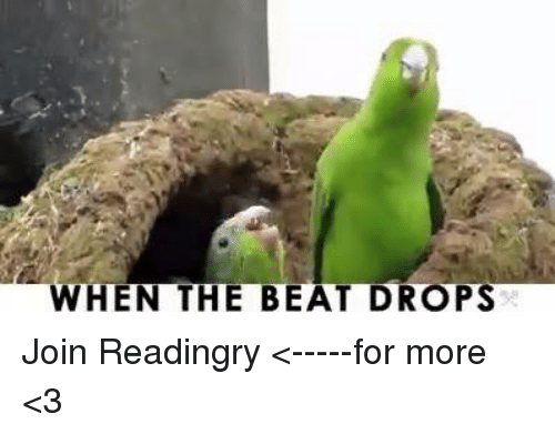 when the beat drops join readingry %3C for more %3C3 11268535 ✅ 25 best memes about beat drop beat drop memes,Beat Drop Memes
