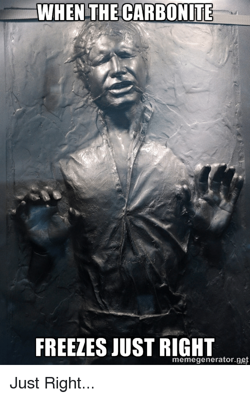 when the carbonite freezes just right generator aet meme just 2565850 ✅ 25 best memes about titty milk titty milk memes,Just Right Meme Generator