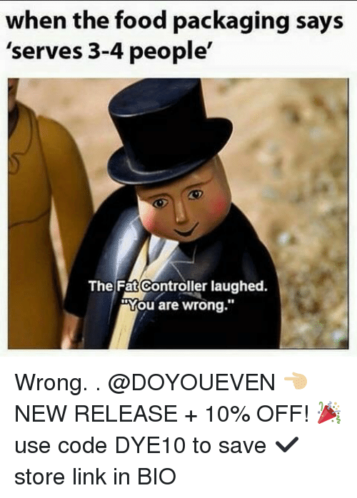 "Food, Gym, and Link: when the food packaging says  'serves 3-4 people'  The Fat Controller laughed.  Mou are wrong."" Wrong. . @DOYOUEVEN 👈🏼 NEW RELEASE + 10% OFF! 🎉 use code DYE10 to save ✔️ store link in BIO"