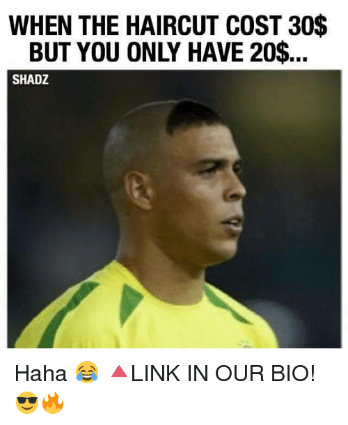 25 best memes about haircut haircut memes haircut memes and haircuts when the haircut cost 30 but you only winobraniefo Gallery