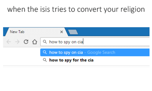 When the Isis Tries to Convert Your Religion New Tab C a How to Spy