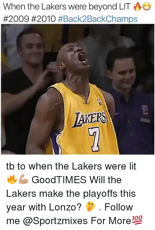 Los Angeles Lakers, Lit, and Memes: When the Lakers were beyond LIT  #2009 #2010 #Back2BackChamps  AKERS tb to when the Lakers were lit 🔥💪🏽 GoodTIMES Will the Lakers make the playoffs this year with Lonzo? 🤔 . Follow me @Sportzmixes For More💯