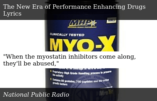 When the Myostatin Inhibitors Come Along They'll Be Abused