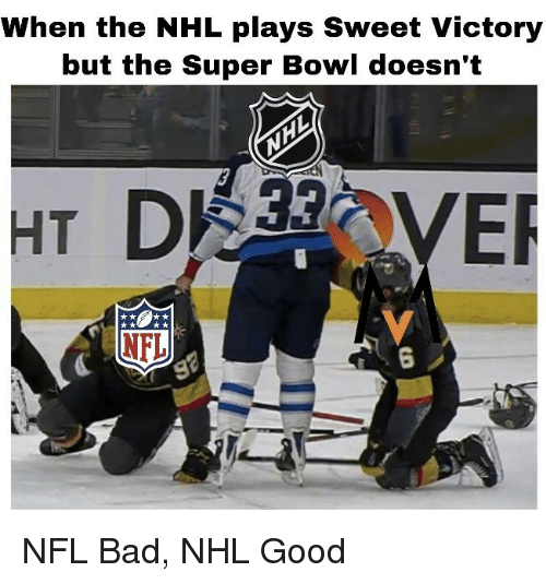 When the NHL Plays Sweet Victory but the Super Bowl Doesn't