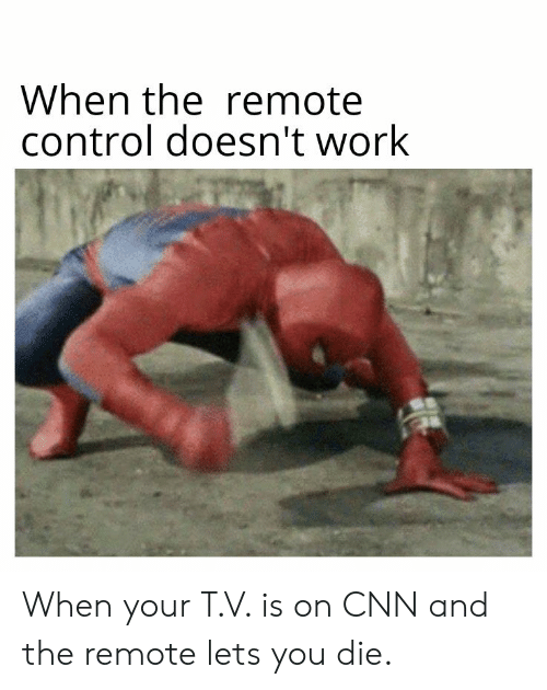 When the Remote Control Doesn't Work When Your TV Is on CNN
