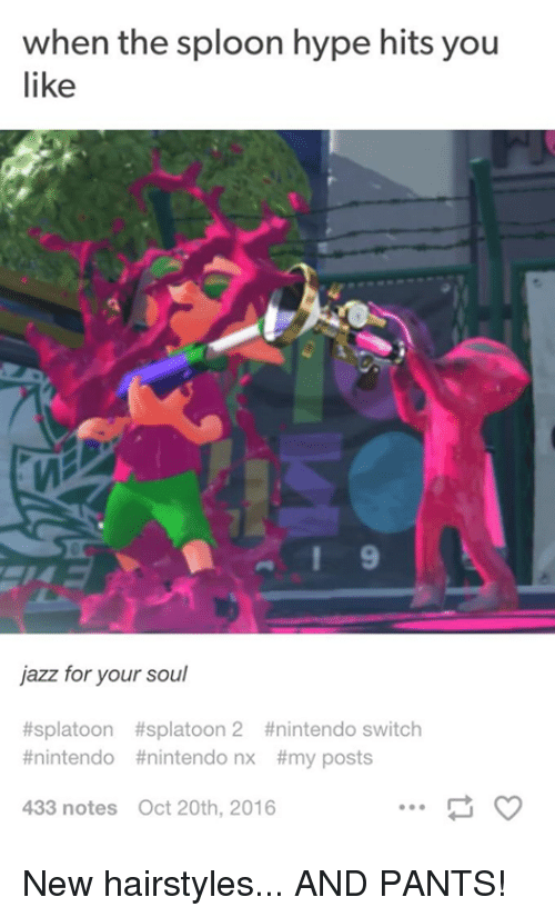 when the sploon hype hits you like jazz for your soul ttsplatoon