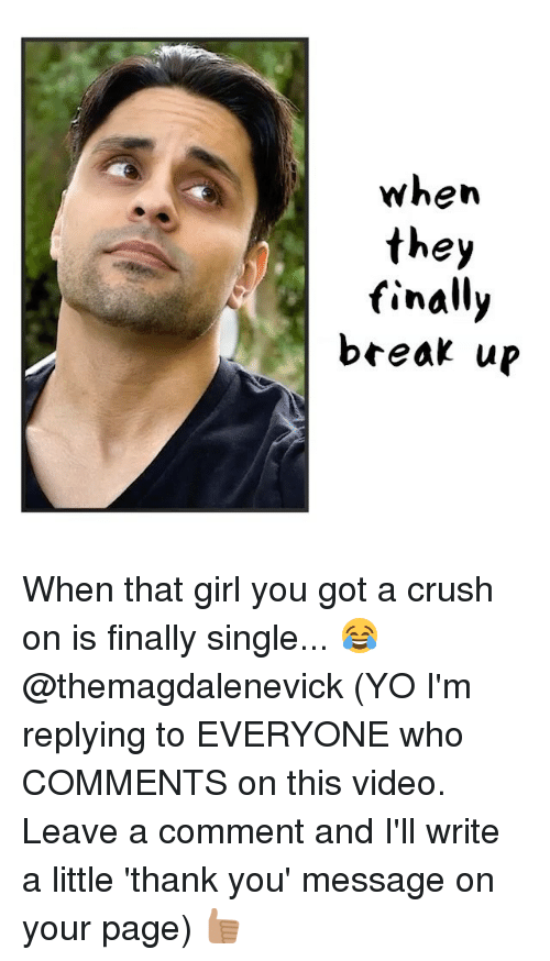 Dating a girl who is on a break