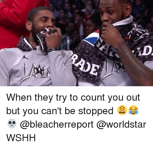 Memes, Worldstar, and Wshh: When they try to count you out but you can't be stopped 😩😂💀 @bleacherreport @worldstar WSHH