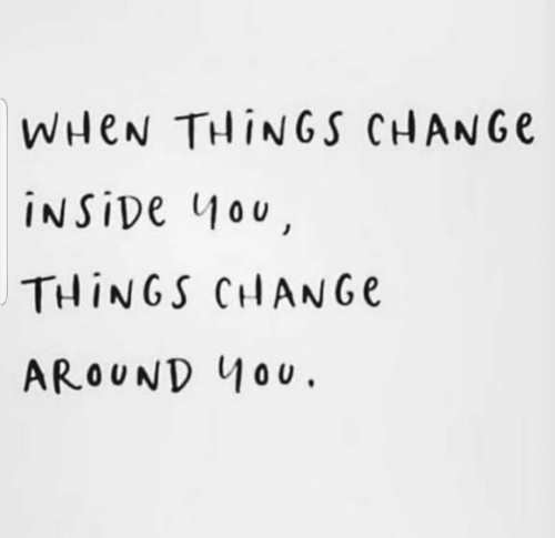 Change, Inside, and  Things: WHEN THINGS CHANGe  İNSİDe 1100  THİNGS CHANGE  AROUND MoU