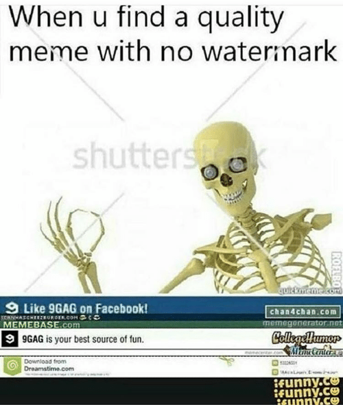When U Find a Quality Meme With No Watermark Shutter 9 ...