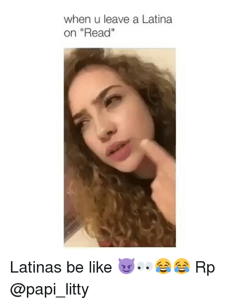 Dating latinas be like
