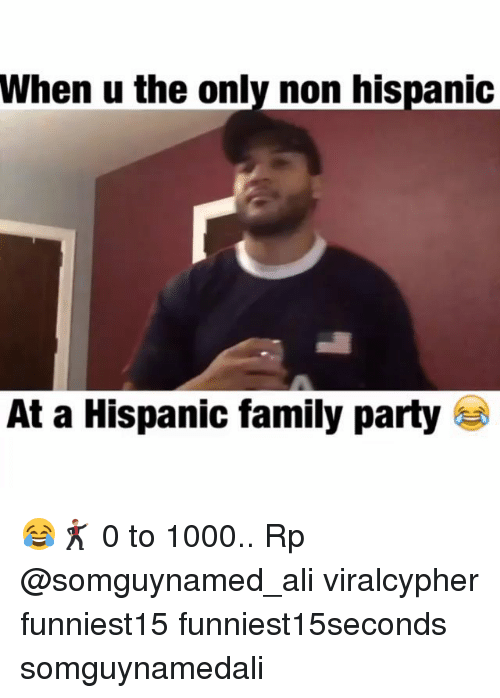 Ali, Family, and Funny: When u the only non hispanic  At a Hispanic family party 😂🕺🏽 0 to 1000.. Rp @somguynamed_ali viralcypher funniest15 funniest15seconds somguynamedali