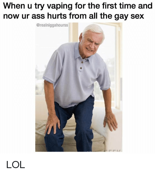 In ass time first hurts the