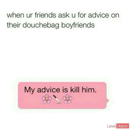 Dating douchebag quotes