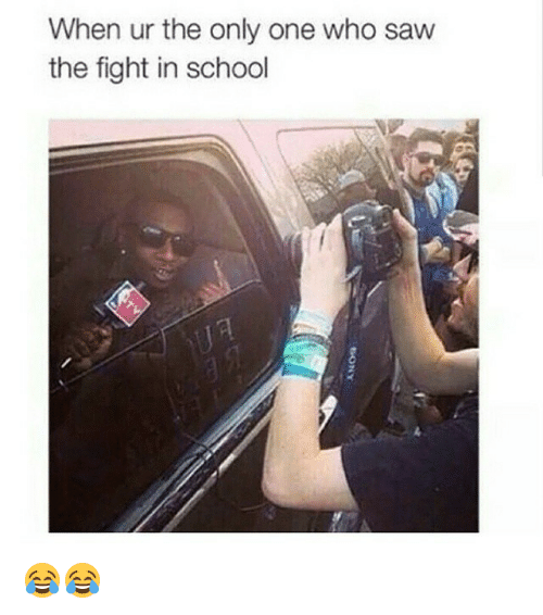 Saw, School, and Dank Memes: When ur the only one who saw  the fight in school 😂😂