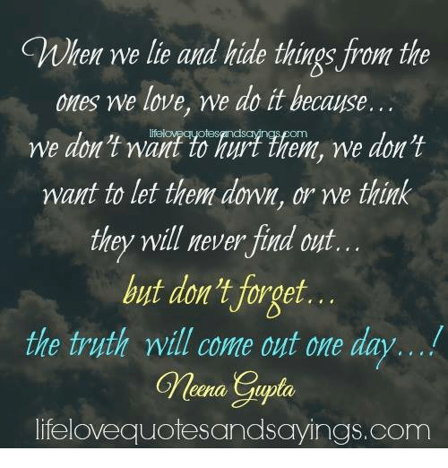why do we lie to the ones we love