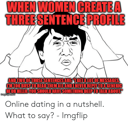 WHEN WOMEN CREATE a THREE SENTENCE PROFILE AND