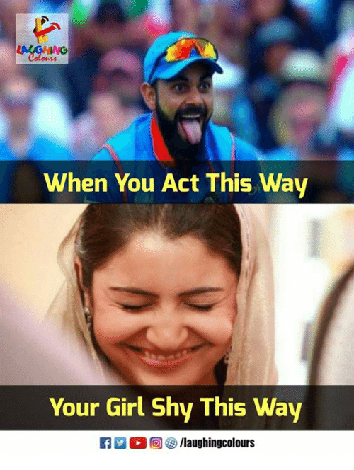 Girl, Your Girl, and Indianpeoplefacebook: When You Act This Way  Your Girl Shy This Way  Ilaughingcolours