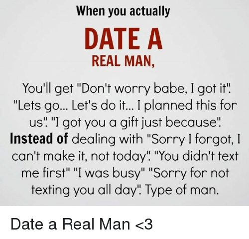 How do you know youre dating a real man