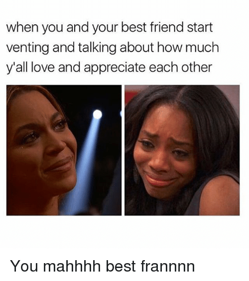 when your best friend meme