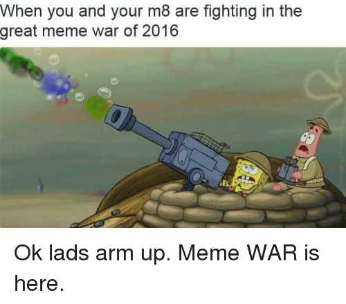The Great Meme War