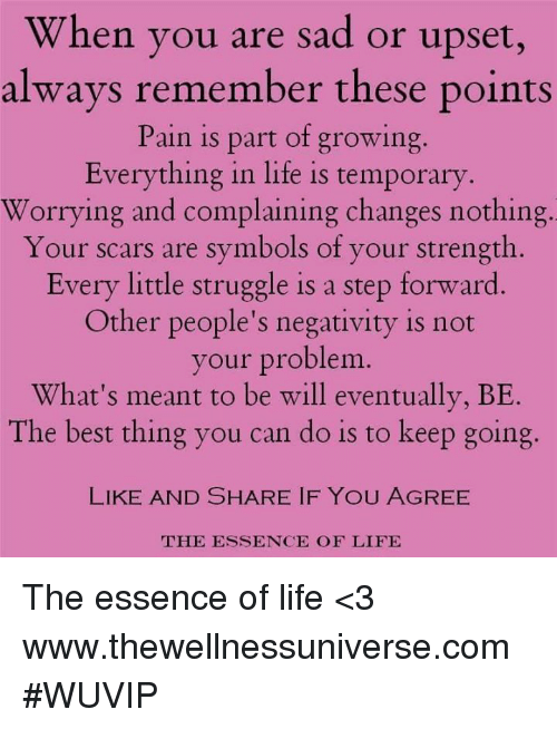 When You Are Sad Or Upset Always Remember These Points Pain Is Part