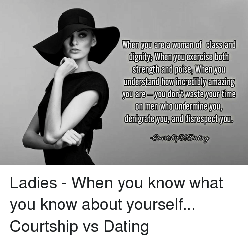 Courting a woman vs dating