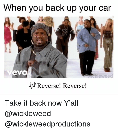 Memes Back And When You Up Your Car 52 Evo Ieklewee