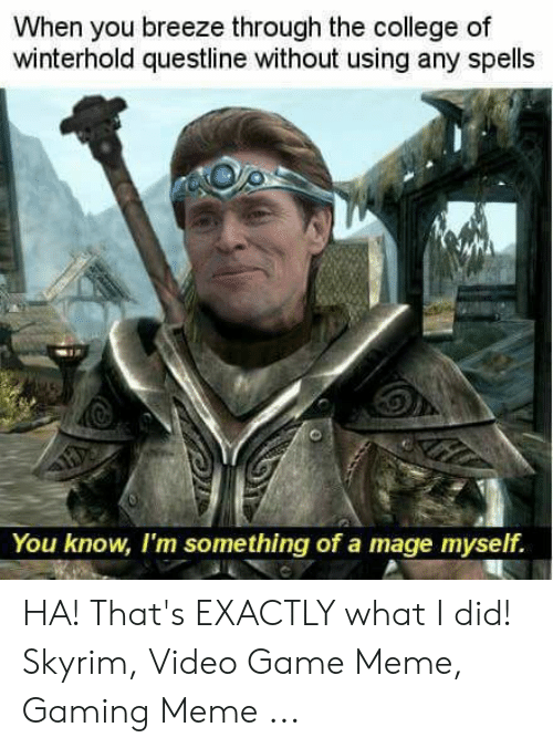 When You Breeze Through the College of Winterhold Questline