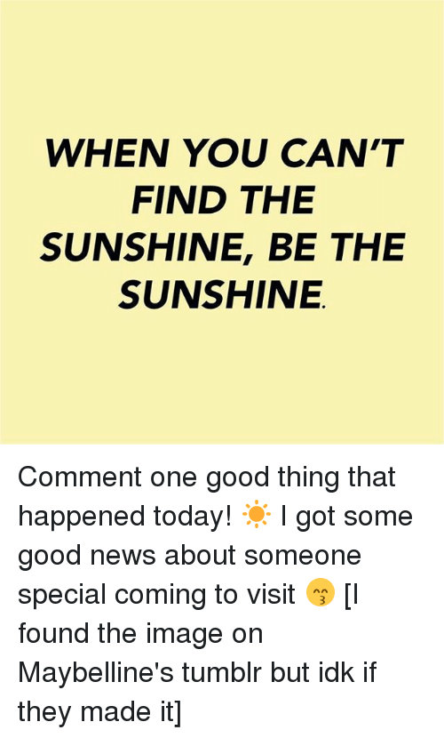 A Thing As Good As Sunshine