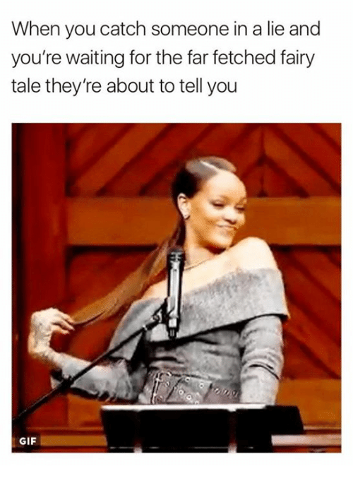 25+ Best When You Catch Someone in a Lie Memes | ˜» Memes