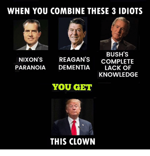 when-you-combine-these-3-idiots-bushs-nixons-reagan-s-21107329.png