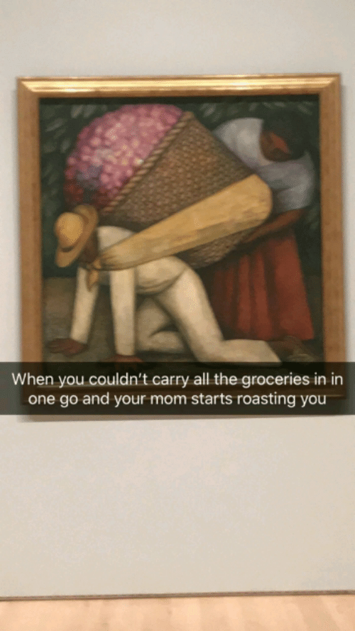 Mom, All The, and One: When you couldn't carry all the groceries in in  one go and your mom starts roasting you