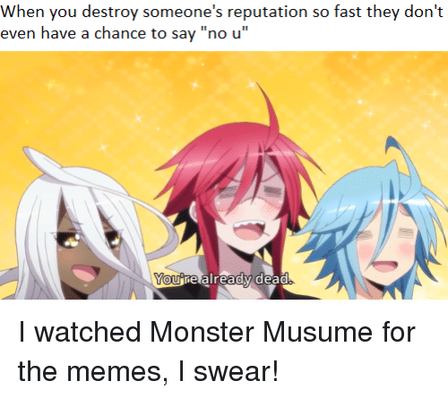 No U Anime Meme: When You Destroy Someone's Reputation So Fast They Don't