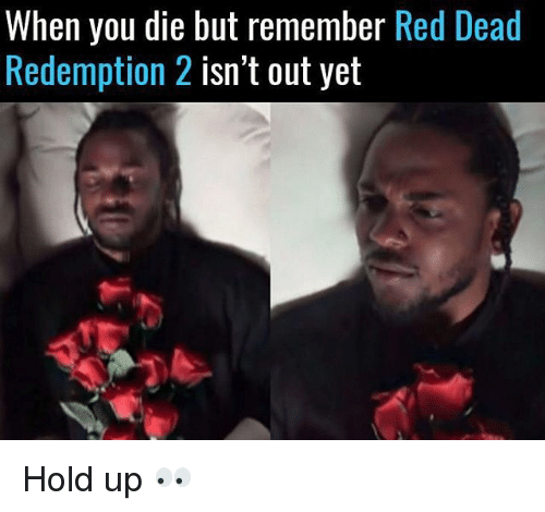 when-you-die-but-remember-red-dead-redem