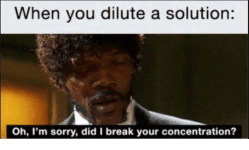 when you dilute a solution oh im sorry did i 28199027 25 best oh im sorry memes the memes, abby memes