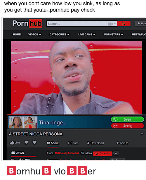 Porn Hub, Pornhub, and Videos: when you dont care how low you sink
