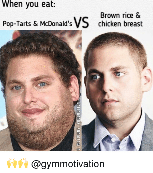 McDonalds, Memes, and Pop: When you eat  Brown rice VS chicken breast  Pop-Tarts & McDonald's 🙌🙌 @gymmotivation