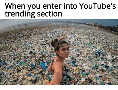 You, Enter, and When You: When you enter into YouTube's  trending section