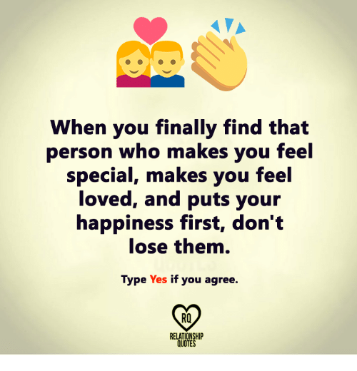 When You Finally Find That Person Who Makes You Feel Special ...