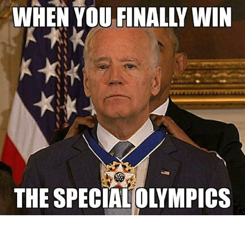 Memes, Olympics, and 🤖: WHEN YOU FINALLY WIN  THE SPECIAL(OLYMPICS