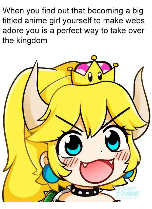 Anime Girl And Kingdom When You Find Out That Becoming A Big Tittied