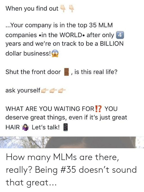 When You Find Out Your Company Is in the Top 35 MLM